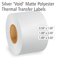 """Silver """"Void"""" Matte Polyester Thermal Transfer Labels"""