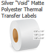"Silver ""Void"" Matte Polyester Thermal Transfer Labels"